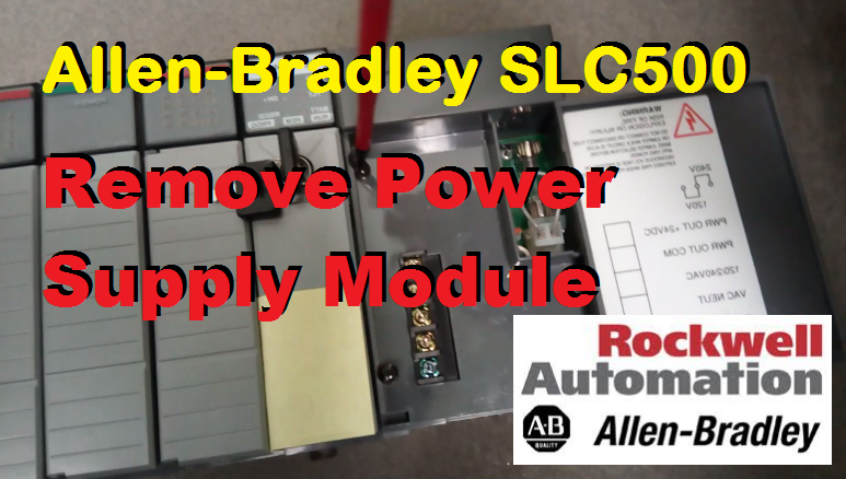 TechTalk - Allen-Bradley SLC500 : Removing 1746-P2 Power Supply