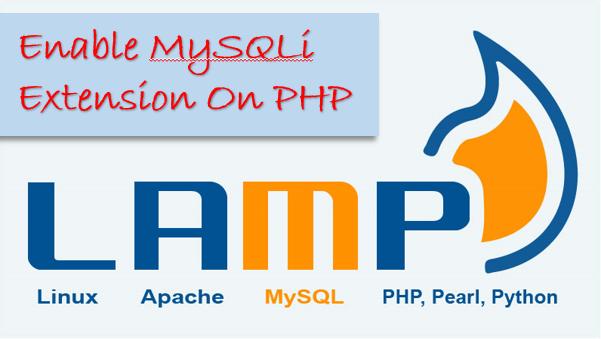 Apache MySQL : Enable MySQLi Extension On PHP