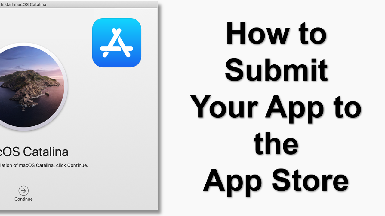 How to Submit Your App to the App Store