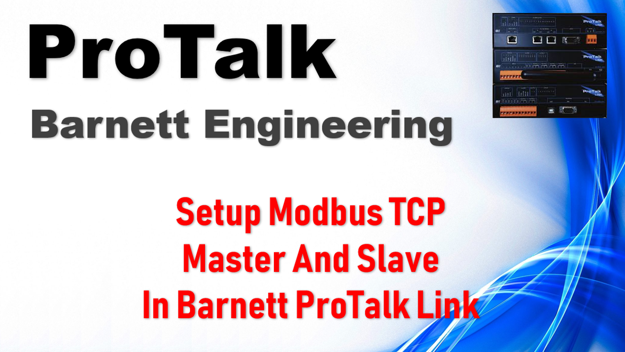 Setup Modbus TCP Master And Slave In Barnett ProTalk Link