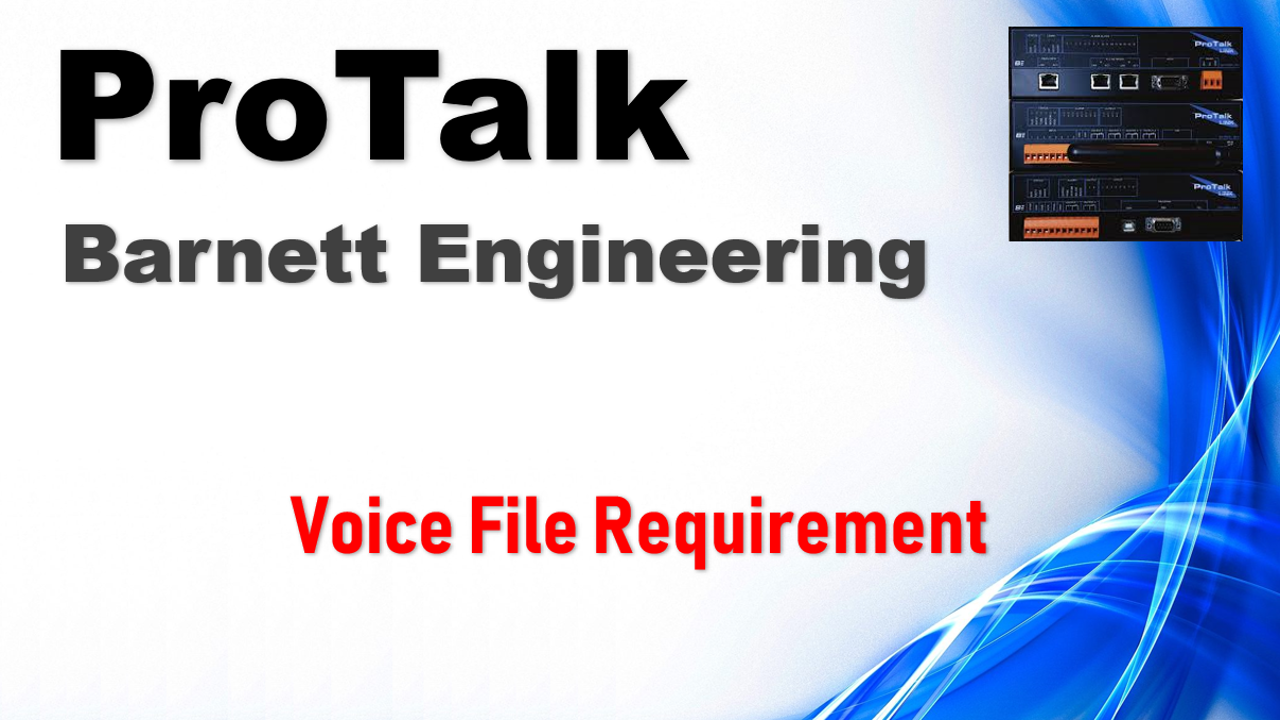 Barnett ProTalk Voice File Requirement