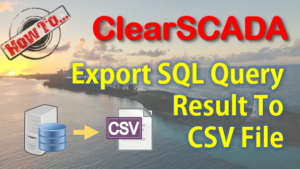TechTalk - ClearSCADA : Create SQL Export