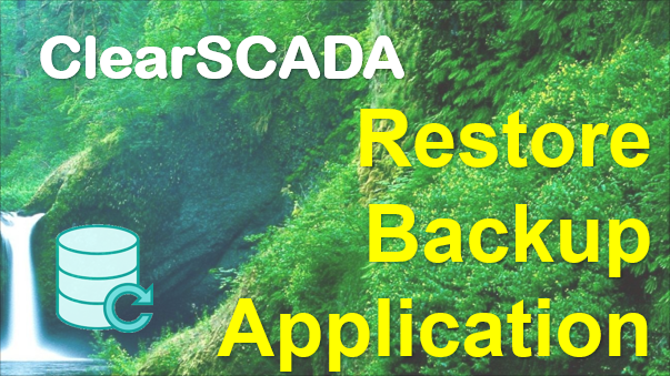 TechTalk - ClearSCADA : Restore Database