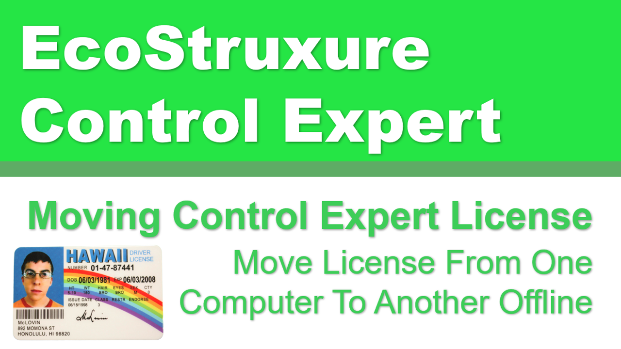 Move Schneider Electric EcoStruxure Control Expert License From One Computer To Next Offline