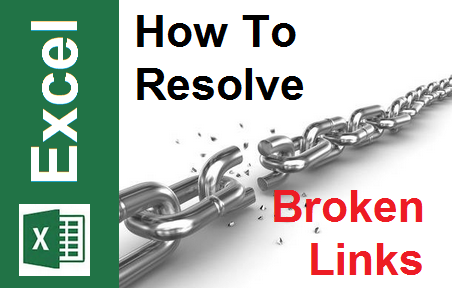 TechTalk - Excel 2013 : How To Resolve Broken Links