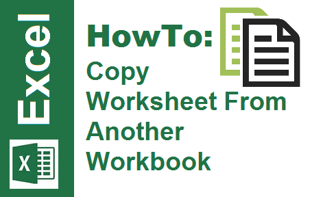 TechTalk - Excel VBA : Copy Worksheet From Another Workbook