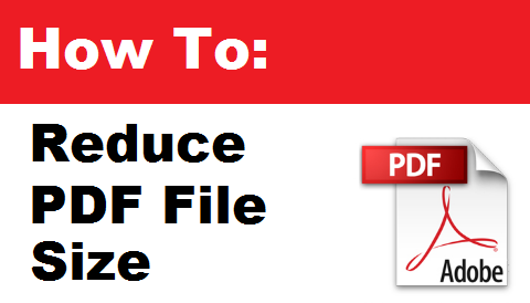 TechTalk - HowTo Reduce PDF File Size Without Losing Any Quality And Pages