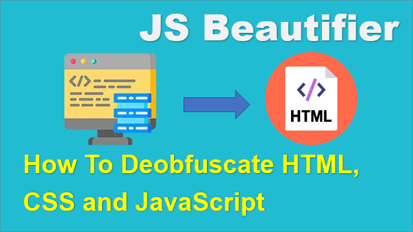 TechTalk - Deobfuscate HTML CSS and JavaScript Using A Free Tool... JS Beautifier