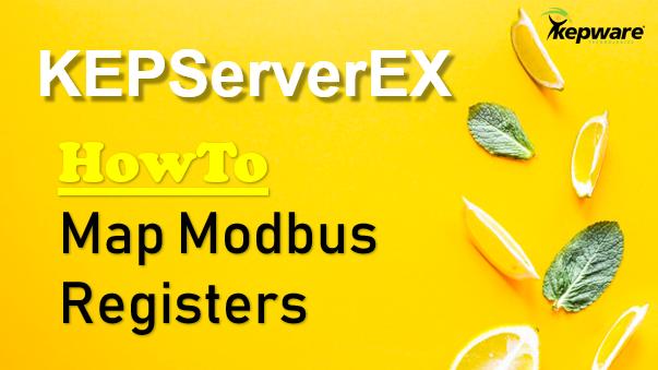 Map Modbus Address To KEPServerEX