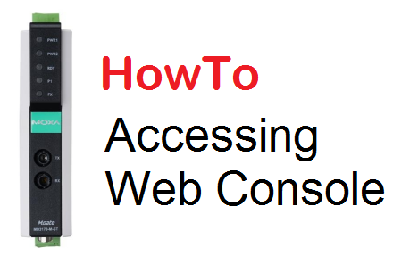 TechTalk - Moxa MB3170 : HowTo Access Web Console