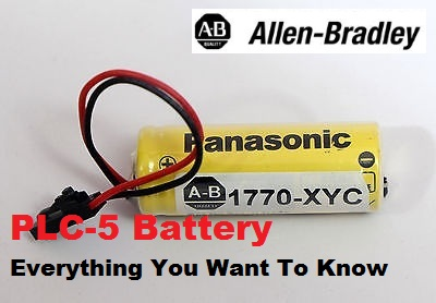 TechTalk - Allen-Bradley PLC-5 : Battery... Everything You Want To Know