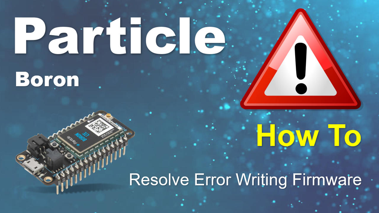 Particle Error Writing Firmware Incorrect Platform ID