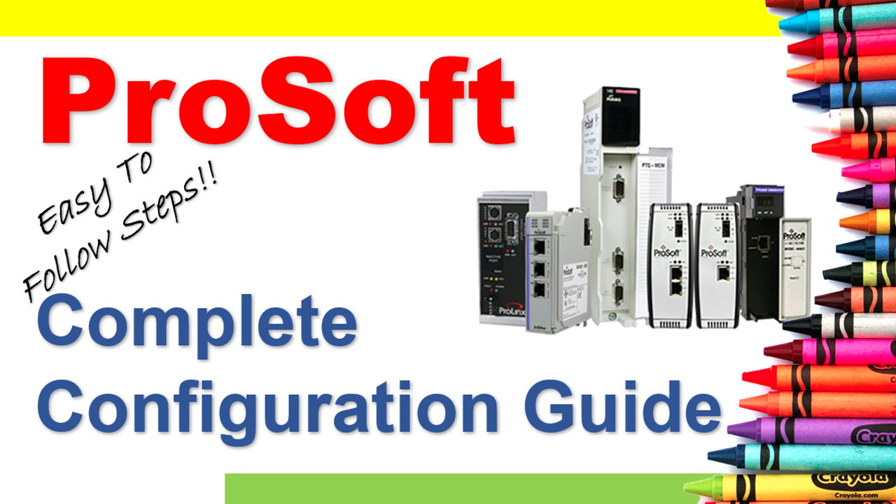 Complete Guide To Configuring And Downloading ProsoftMVI69E-MBTCP