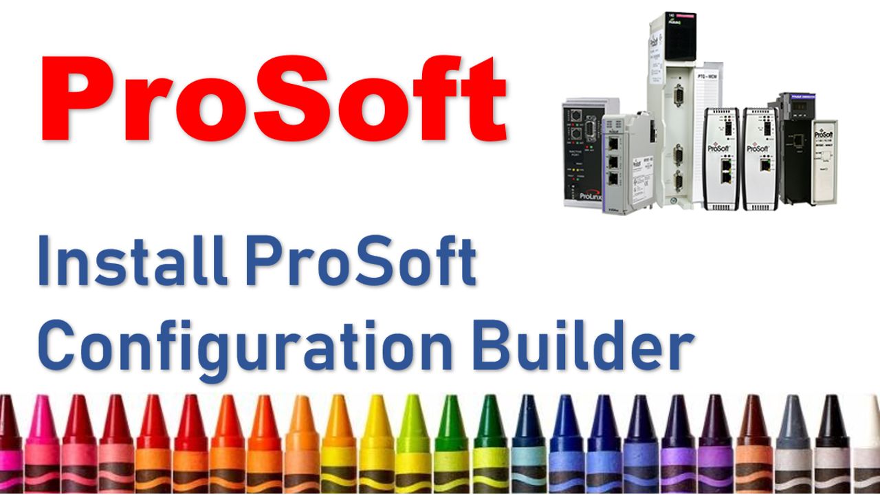 Download and Install Prosoft Configuration Builder