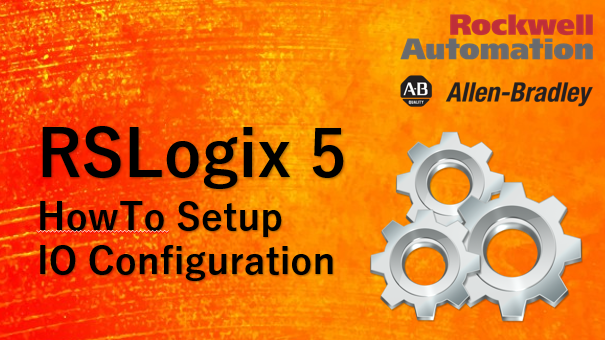 TechTalk - RSLogix5 : IO Configuration Not Used Address
