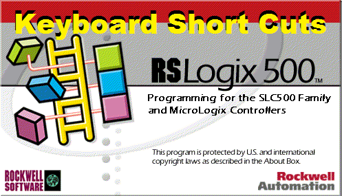 TechTalk - Rockwell RSLogix 500 : Shortcuts From The Ladder Editor View