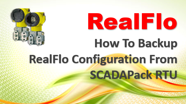 TechTalk - RealFlo : Backup From SCADAPack