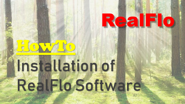 Install RealFlo Application From Ground Up