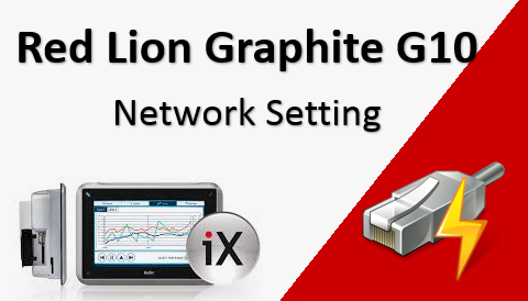 TechTalk - Red Lion Graphite G10 : Network Setting