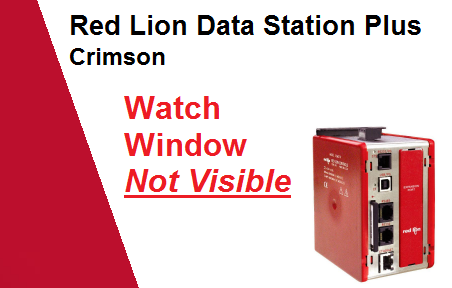 TechTalk - RedLion : Watch Window Missing