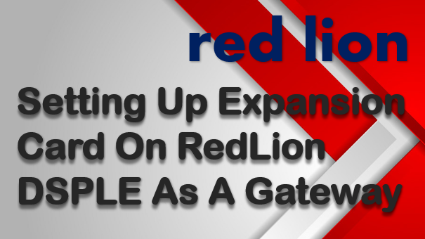 TechTalk - Red Lion DSPLE : Add Expansion Module For Modbus TCP