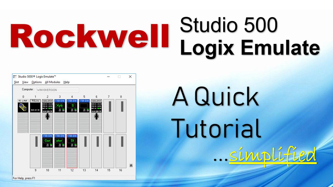 A Quick Tutorial On RSLogix Emulator 5000