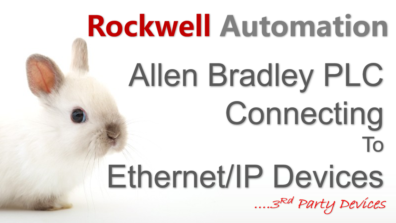 Allen Bradley PLC Connecting To Ethernet/IP Devices
