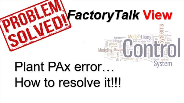 TechTalk - Rockwell : Plant PAx Popup Error