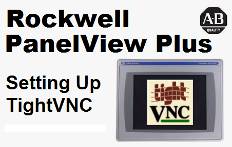TechTalk - Rockwell PanelView Plus : Setting TightVNC