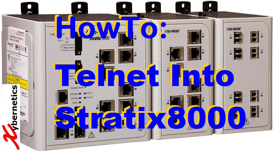 TechTalk - Rockwell Stratix 8000 : Telnet Access