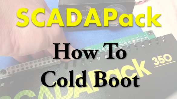 TechTalk - SCADAPack : HowTo Cold Boot