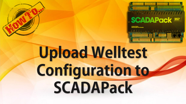 TechTalk - SCADAPack : Import Welltest Config