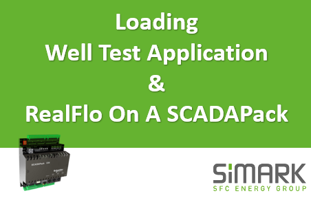 TechTalk - SCADAPack : Loading And Testing Well Test App