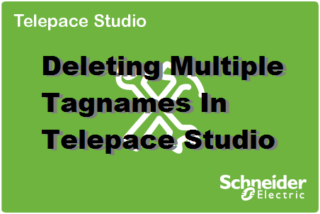 TechTalk - Telepace SCADAPack Deleting Multiple Tag Names