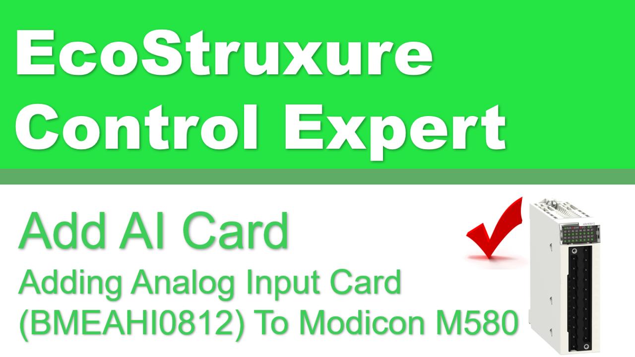Adding Analog Input Card To Modicon M580 BMEAHI0812