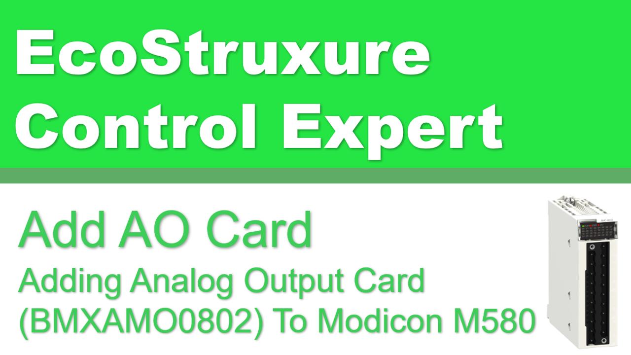 Adding Analog Output Card To Modicon M580 BMEAHO0412