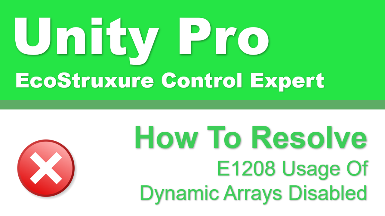 Resolve E1208 Usage Of Dynamic Arrays Disabled Error in Control Expert