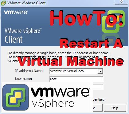 TechTalk - VMWare vSphere : Restart Virtual Machine