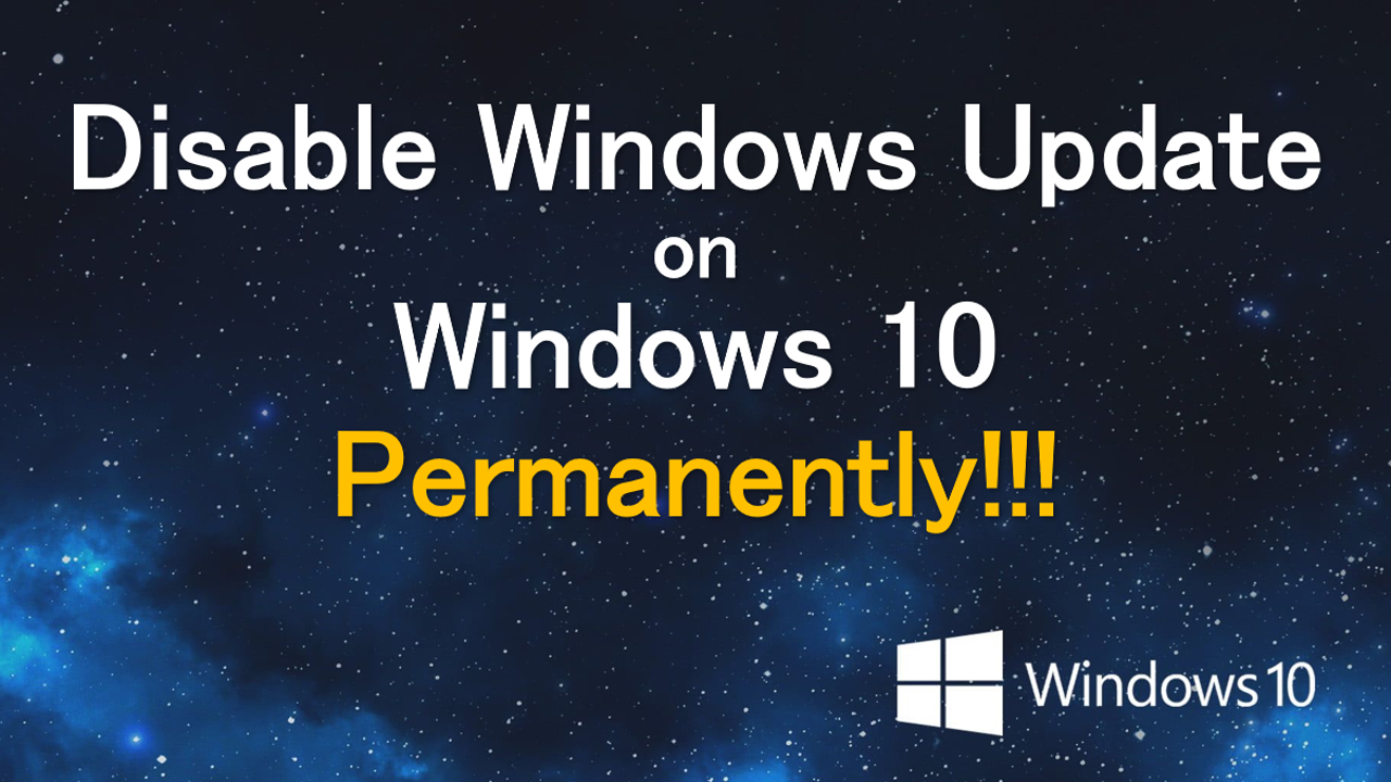 How To Disable Microsoft Windows Update On Windows 10 Permanently