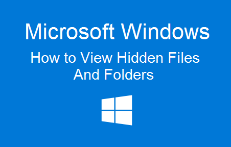 TechTalk - Windows 7, 10, 2012 : How To View Hidden Files And Folders