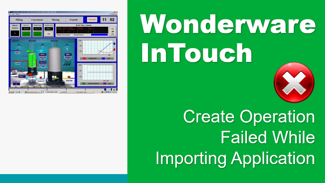 Create Operation Failed While Importing Application In Wonderware InTouch