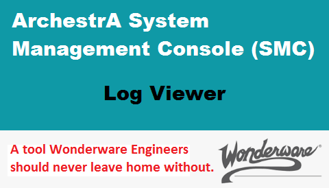 TechTalk - Wonderware : Diagnosing With Log Viewer