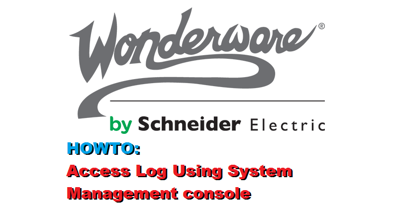 TechTalk – Wonderware : System Management Console Log Files