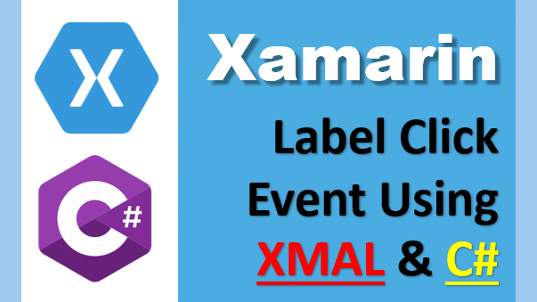 Xamarin : Label Clicked Event Through XAML And Code