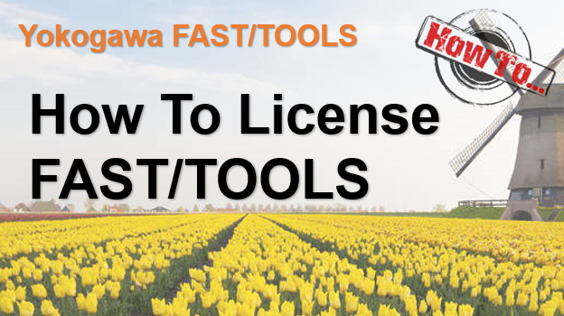 How To Apply License To Yokogawa FASTTOOLS