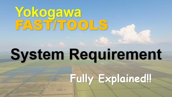 Yokogawa FASTTOOLS System Requirement