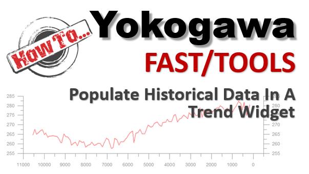 Yokogawa FASTTOOLS Trending From History