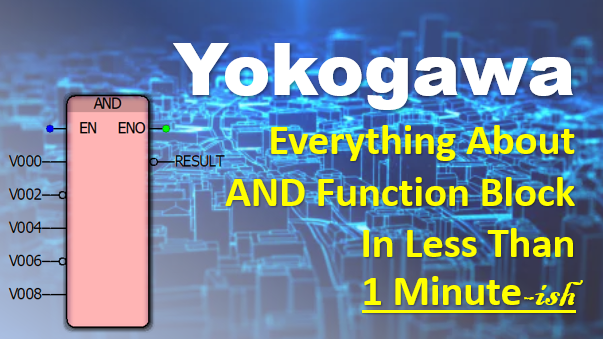 Working With AND Function Block In Yokogawa Logic Designer