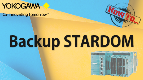 TechTalk - Yokogawa STARDOM : Backup Using FcxBackup