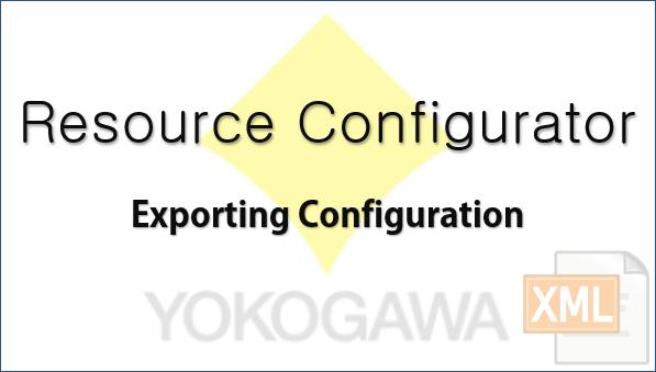 TechTalk - Yokogawa STARDOM : Export Configuration